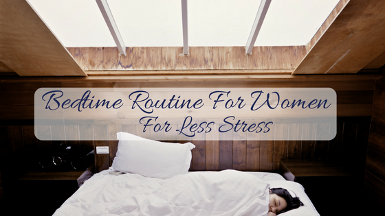 bedtime routine for women