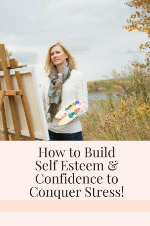 how to build self esteem and confidence