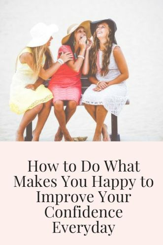 how to do what makes you happy
