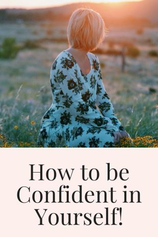 how to be confident in yourself