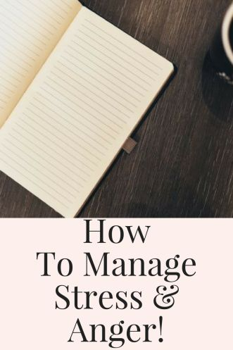how to manage stress and anger