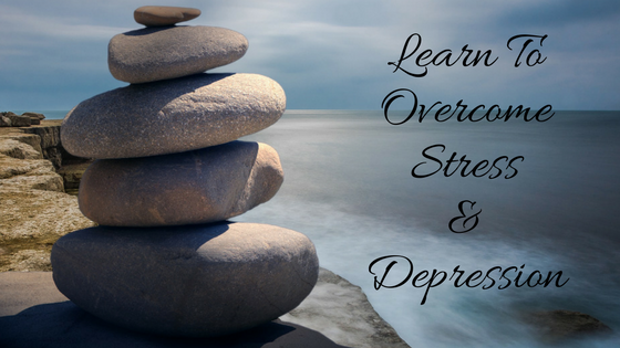 How to Overcome Stress and Depression? Do This Each Week!