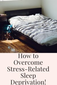 stress related sleep deprivation