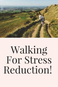 walking for stress reduction