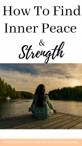 how to find inner peace and strength